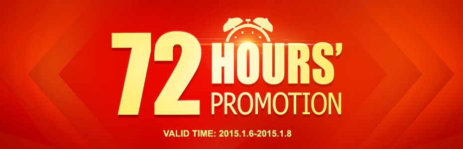 72 hours promotion